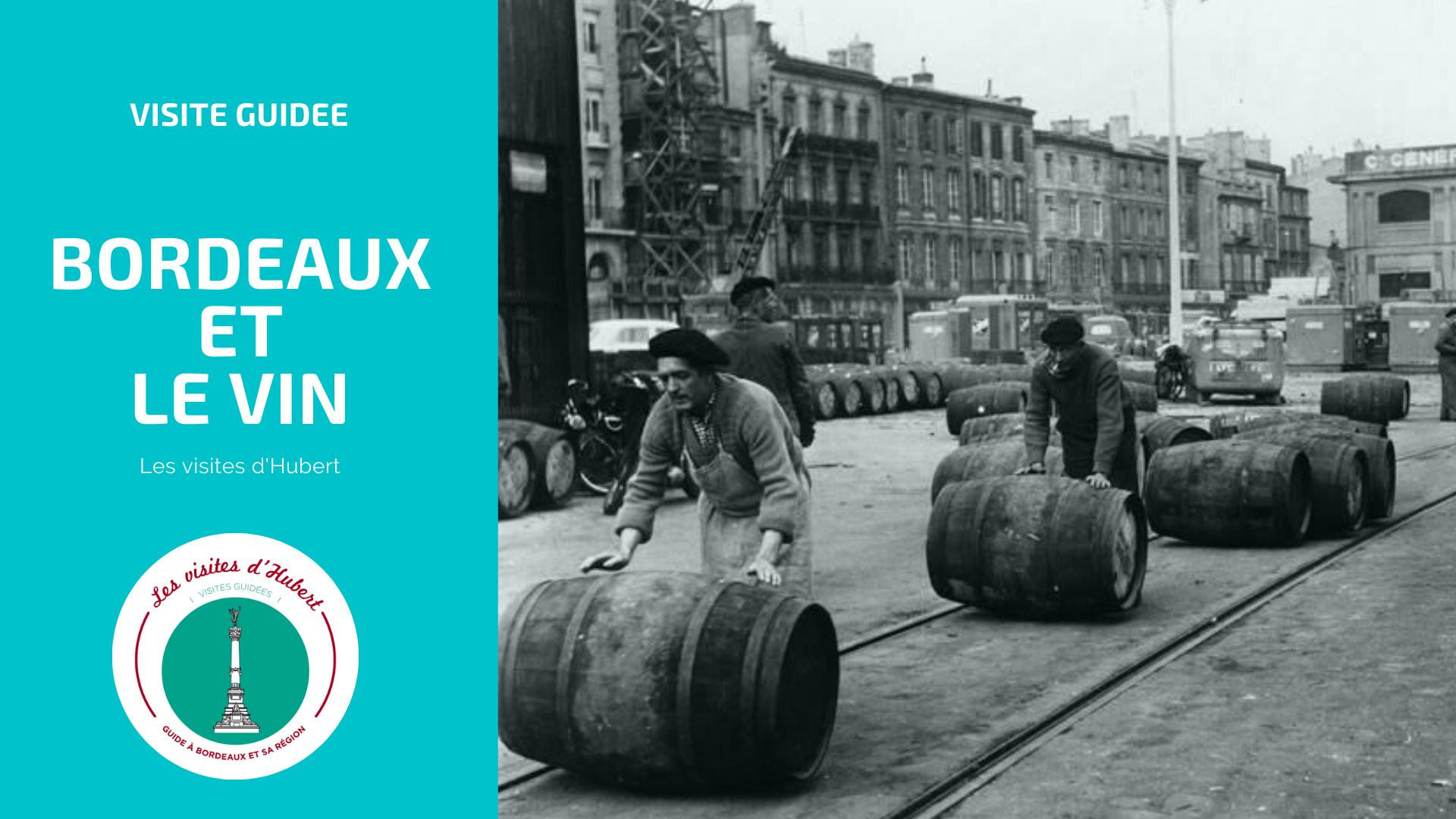 Bordeaux et le vin
